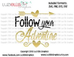 Follow your Adventure SVG EPS DXF files for by LuziEllisGraphics