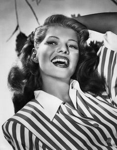 My dad always calls my mom his Rita Hayworth. I never can get my hair quite like hers...Icon.