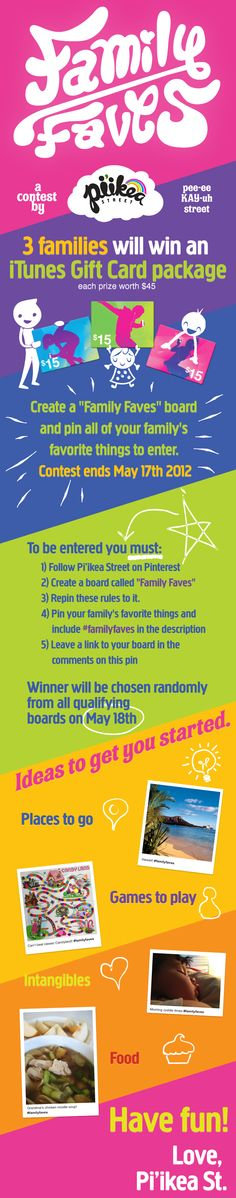 We're having A Pinterest contest and it launches today! Three families will walk away with an iTunes gift card set valued at 45 dollars. #familyfaves  #win    Leave a link to your board in the comments here:  http://pinterest.com/pin/80431543315403651/     Idea Boards: http://pinterest.com/piikeastreet/  Example board:  http://pinterest.com/piikeastreet/family-faves-example-board/
