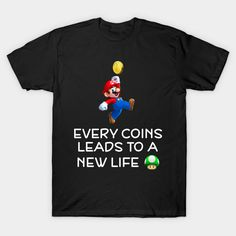 EVERY COINS LEADS TO A NEW LIFE MARIO GAMER