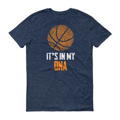 It's In My DNA Fingerprint Basketball Funny T-Shirt This is a classic tee that has a light feel. Made of 100% ringspun cotton (except for heather colors, which contain 10% polyester). • 100% ringspun