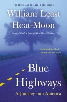 "The author drives around the US on the ""blue highways"" on the map, meaning the back roads. He sees a lot of America that most of us won't see. Great writing."