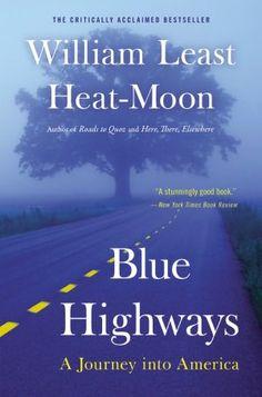 Blue Highways - William Least Heat-Moon. next week on my night stand