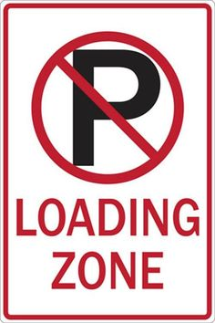Eco Parking Sign, No Parking Symbol Loading Zone, 12Wx18H, Engineer Grade Prismatic, Recycled Aluminum