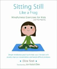 This introduction to mindfulness meditation for children and their parents includes practices that can help children calm down, become more focused, fall asleep more easily, alleviate worry, manage anger, and generally become more patient and aware. The accompanying audio CD has guided meditations voiced by Myla Kabat-Zinn.