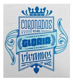 Coronados de gloria vivamos by Deiverson Ribeiro, via Behance