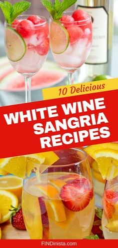 White Wine Sangria Recipes - Delicious and easy sangria recipes that feature white wine are perfect cocktails for any summer party or get together!  Click to get 10 yummy recipes that you and your guests will love this summer.