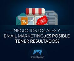 ¿Es posible utilizar el #e-mail marketing en negocios locales?