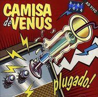 Rock História: Camisa de Vênus