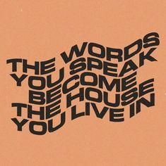 Words to live by! Words to live by! The Words, Cool Words, Pretty Words, Beautiful Words, Beautiful People, Mises En Page Design Graphique, Up Book, Happy Words, Lettering