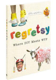 Regretsy #book - where DIY meets WTF! #funny #etsy