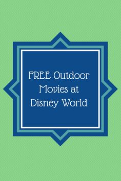 FREE Outdoor Disney Movies at Disney #Disney #Travel www.couponingtobedebtfree.com