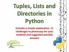 A useful single document to help teach pupils (and teachers) about Tuples, Lists and Directories in Python.<br /> <br /> This handout helps pupils and teacher brush up on your Python skills and works well as a handy reference guide.<br /> <br /> This docu...