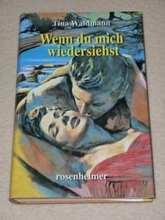 gebrauchtes Buch – Tina Waldmann – Wenn du mich wiedersiehst