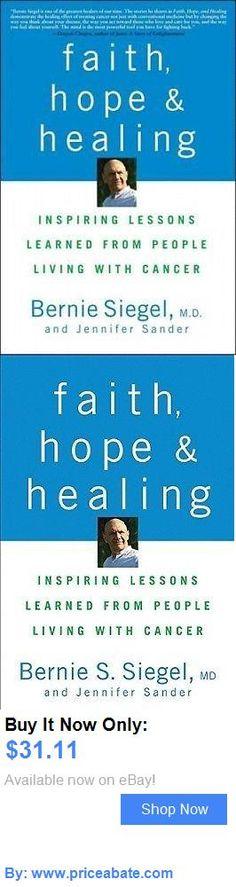 Bernie Sanders: Faith, Hope, And Healing: Inspiring Lessons Learned From People Living With Canc BUY IT NOW ONLY: $31.11 #priceabateBernieSanders OR #priceabate