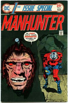 """The fifth issue of """"1st Issue Special"""": Jack Kirby recreates his hero Manhunter as a cult of crime-stalkers! DC would later tweak Paul Kirk (Kirby's original) and this redo - and a third party also called Manhunter as part of a conspiracy (see """"Millennium"""")."""