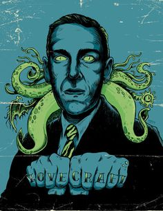 LOVECRAFT  The late and horrendously underrated H.P.Lovecraft, followed by Stephen King and founder of 'Weird Fiction', his stories have influenced most sci-fi and horror fiction we know today. Mr. Hopkins discovered the Lovecraft two years ago and never looked back.