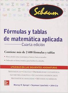 """""""Fórmulas y tablas de matemática aplicada"""" 2ª ed. 10 ejemplares"""