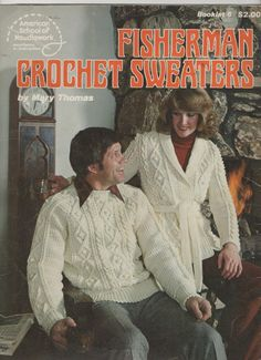 This Booklet 6, by the American School of Needlework and published in 1978 contains patterns for creating 4 different Fisherman Sweaters