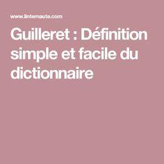 Guilleret : Définition simple et facile du dictionnaire