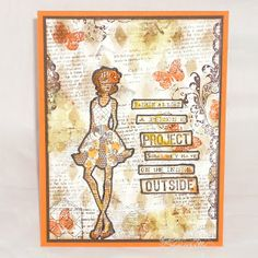 Designs by Lisa Somerville: Fashion Projects the Inside Out - Mixed Media - The fashionista and sentiment are from the AGW Confidence stamp set, both are stamped on scrap pieces of Gelli printed paper, then cut out and adhered to the background.