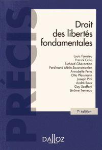 Louis Favoreu et Patrick Gaïa - Droit des libertés fondamentales.