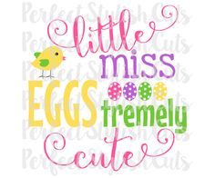 Little Miss Eggstremely Cute Easter SVG, DXF, EPS, png Files for Cutting Machines Cameo or Cricut - easter egg svg, little miss svg