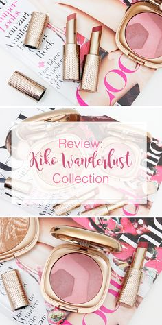 Kiko Wanderlust Collection Review and Swatches