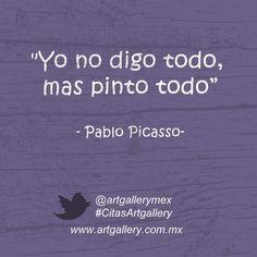 Citas y frases Artgallery / quotes about art  Citas sobre arte síguenos en facebook.com/artgallery.mexico  Cuadro Decorativo / Canvas / Litografia / Decoracion / Interiorismo / Abstracto / Artgallery