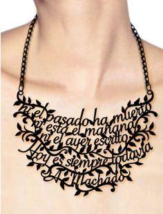 Literary neck piece / by Spanish artist Victoria Contreras Flores I Love Jewelry, Jewelry Necklaces, Jewelry Making, Unique Jewelry, Bijoux Design, Jewelry Design, Stylo 3d, 3d Cnc, 3d Printed Jewelry