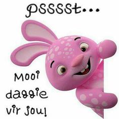 Psssst... Good Morning Good Night, Good Morning Wishes, Day Wishes, Good Morning Quotes, Lekker Dag, Merry Christmas Images, Afrikaanse Quotes, Cute Puns, Goeie More
