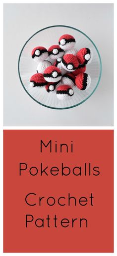 Mini Pokeballs- Free Crochet Pattern
