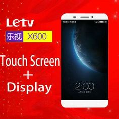 LeEco LETV X600 Touch screen display LCD for LeEco Letv one LETV 1 X600 octa core 5.5 inch touch panel smart mobile phone  — 1595.45 руб. —