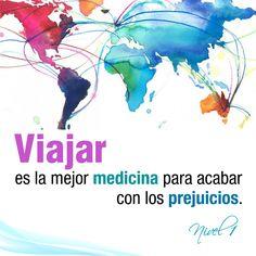 Viajar es la mejor medicina para acabar con los prejuicios. #Viajes #Viajar #frases #citas