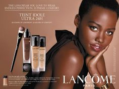 Lupita Nyong'o for Lancome- love this foundation. It is a splurge but gives nice coverage & lasts all day long.