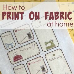 Sewing Machines Tutorial: 4 ways to print fabric on your home printer - Did you know that you can print fabric on your home printer? Obviously, this would be for small projects because the images you print need to fit on a standard 8 x sheet (or … Quilting Tips, Quilting Tutorials, Sewing Tutorials, Quilt Labels, Fabric Labels, Sewing Labels, Fabric Crafts, Sewing Crafts, Sewing Projects