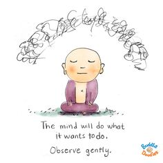 I have never read anything more true! You are not your mind. You are simply the observer from behind the curtains, so observe your thoughts..*