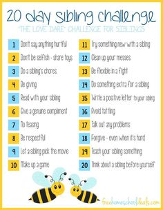 FREE PRINTABLE 20 DAY SIBLING CHALLENGE This is a post by Free Homeschool Deals contributor, Samantha at Lechaim on the Right Siblings arguing is a constant bat