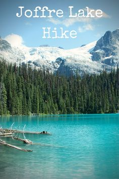 Joffre Lake Hike Done! Canadian Travel, Canadian Rockies, Trekking, Montreal, Oh The Places You'll Go, Places To Visit, Joffre Lake, Columbia Outdoor, Canada Summer