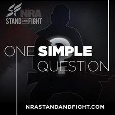 Mayors Against Illegal Guns' latest million dollar ad campaign — featuring a self-professed gun owner — prompted gun owners all over America to ask one simple question. Visit www.nrastandandfight.com to sign up for important updates.