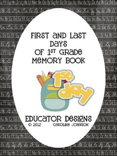 Back to School Memory Book: First and Last Days of 1st Grade $2.50