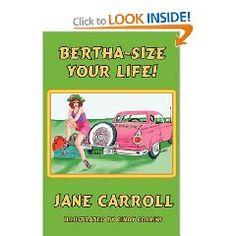 Bertha-Size Your Life #janecarroll