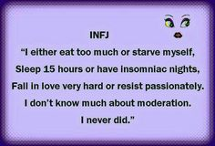 Oh dear. I had no clue any of this had to do with my personality type but all of this is true