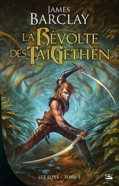 Couverture de Les Elfes, tome 2 : La Révolte des TaiGethen