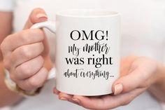 Coffee Mug Quotes, Funny Coffee Mugs, Coffee Humor, Funny Mugs, Anniversary Ideas For Him, Mom Birthday Gift, 60th Birthday, Personalized Cups, Mom Mug