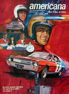 The Breedloves… 1968 AMC magazine cover Classic Motors, Classic Cars, Classic Auto, Automobile, Amc Javelin, American Motors, Car Posters, Vintage Race Car, Car Advertising