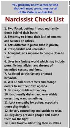 Narcissist checklist omg I know some who do a lot of these things...dang