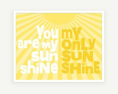 You Are My Sunshine  Typography Poster Nursery Art by colorbee, $20.00