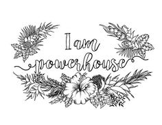 I AM - two of the most powerful words. For what you put after them shapes your reality  .............................................................  I Am Powerhouse is one of the digital coloring pages that will help you unleash the power within you with this self-affirmation statement. This coloring page is a wonderful pastime that will help you re-focus your energy while training your brain an affirmative statement that will help you shape to a better person…