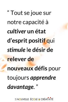 Comment cultivez-vous votre esprit #créatif ? Découvrez #ChoisirSaVie, notre 1er #zineIMAGINE Positive Attitude, Positive Life, Positive Quotes, High Level, Asics, Cool Words, Coaching, Management, Spirit